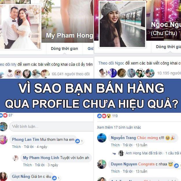 vi-sao-ban-hang-tren-profile-chua-hieu-qua