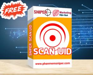 Tiếp cận khách hàng tiềm năng bằng phần mềm Sniper Scan UID