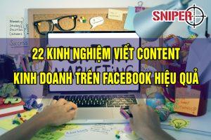 22 kinh nghiệm viết content kinh doanh trên Facebook hiệu quả