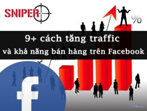 9+ cách tăng traffic và khả năng bán hàng trên Facebook