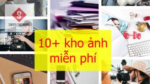 10 kho ảnh miễn phí làm nội dung mạng xã hội