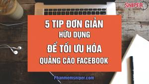 5-tips-đơn-giản-hữu-dụng-để-tối-ưu-hóa-quảng-cáo-Facebook