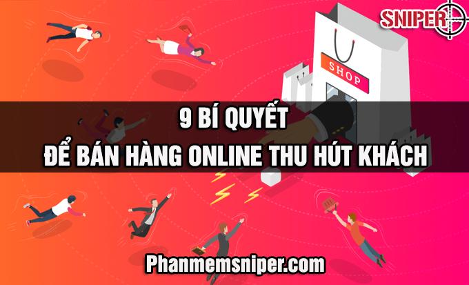 9-bi-quyet-de-ban-hang-online-thu-hut-khach