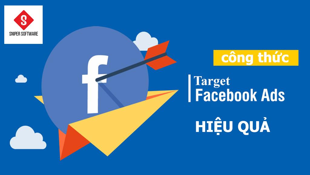 Công thức target khách hàng hiệu quả trong FB Ads