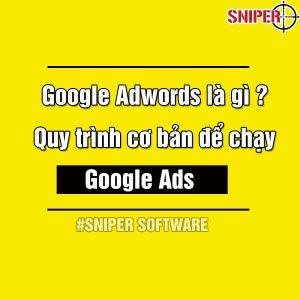 Google Adwords là gì? Quy trình cơ bản để chạy Google Ads