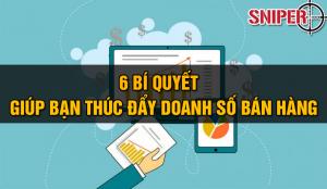 6-bi-quyet-giup-ban-thuc-day-doanh-so-ban-hang