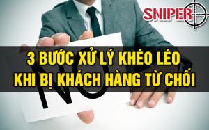 3-buoc-xu-ly-kheo-leo-khi-bi-khach-hang-tu-choi