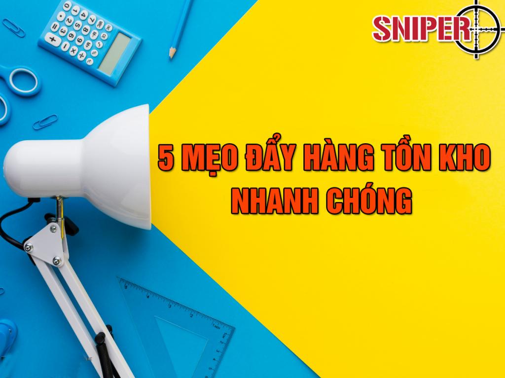 5-meo-day-hang-ton-kho-nhanh-chong