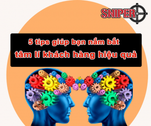 5 tips giúp bạn nắm bắt tâm lí khách hàng hiệu quả