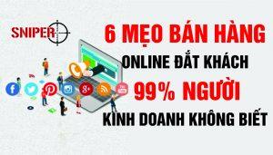 6 mẹo bán hàng online đắt khách, 99% người kinh doanh không biết