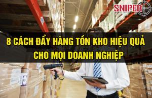 8-cach-day-hang-ton-kho-hieu-qua-cho-moi-doanh-nghiep