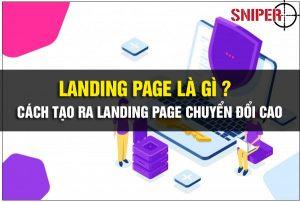 Landing Page là gì ? cách tạo ra Landing Page chuyển đổi cao