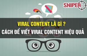 Viral content là gì Cách để viết content hiệu quả