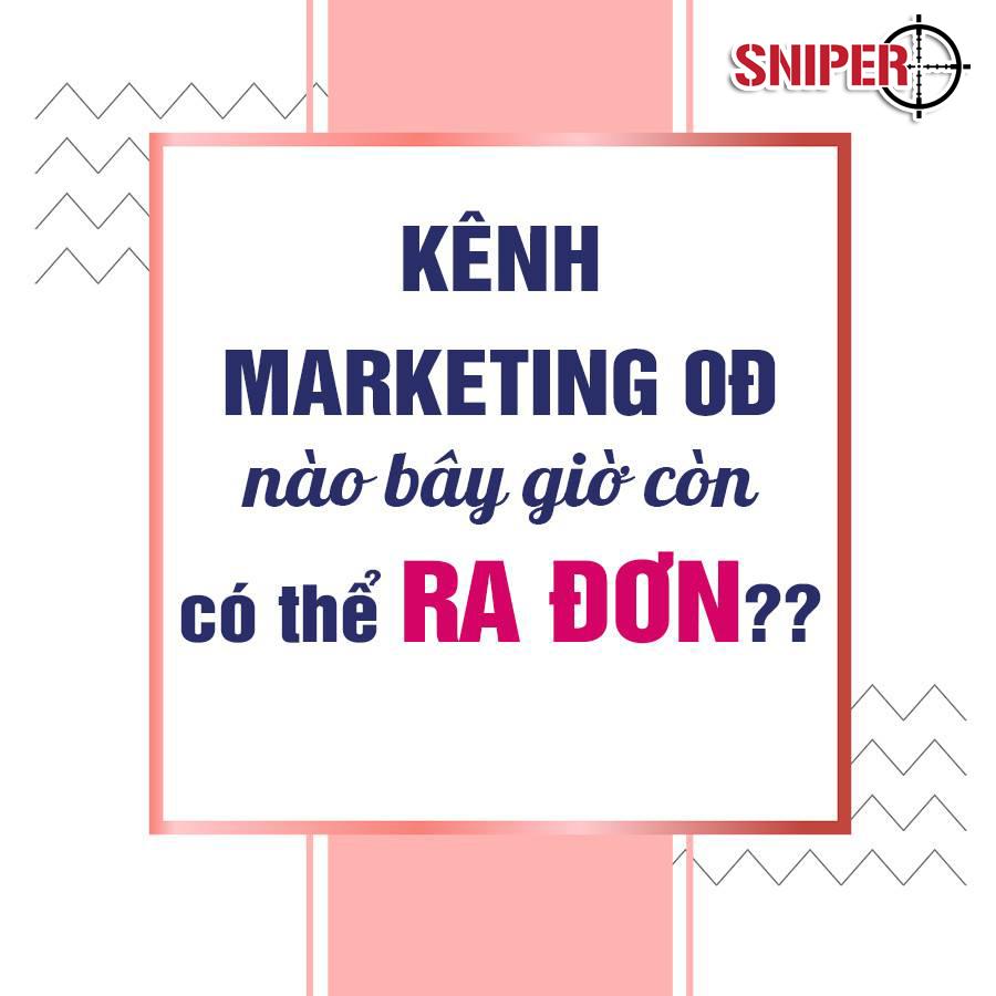 Kênh marketing 0 đồng nào bây giờ có thể ra đơn