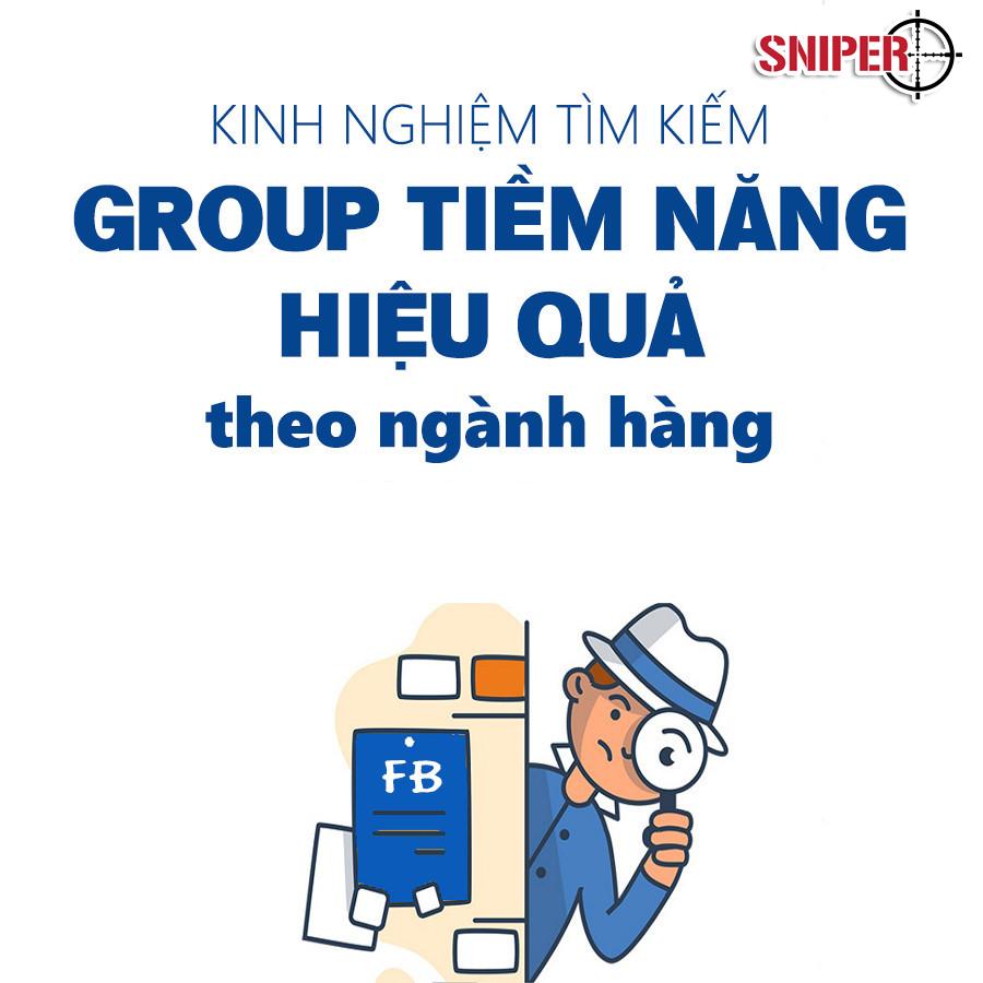 Kinh nghiệm tìm kiếm group tiềm năng để kéo khách hiệu quả theo ngành hàng